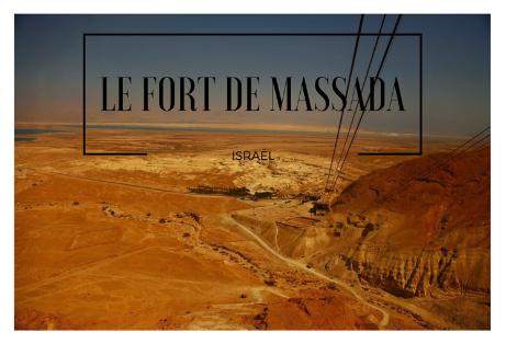 Le fort de massada Israel